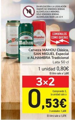 Oferta de Cerveza MAHOU Clásica, SAN MIGUEL Especial o ALHAMBRA Tradicional  por 0,8€