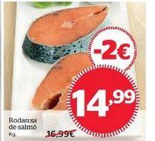 Oferta de Rodaja de salmón por 14,99€