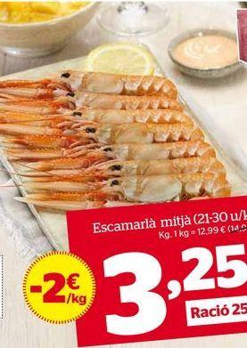 Oferta de Cigala mediana (21-30 u/kg) por 3,25€