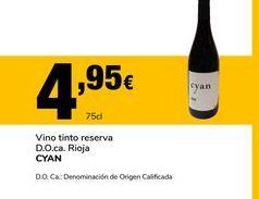 Oferta de Vino tinto reserva D.O.ca. Rioja CYAN por 4,95€