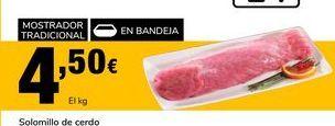 Oferta de Solomillo de cerdo por 4,5€