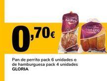 Oferta de Pan de perrito pack 6 unidades o de hamburguesa pack 4 unidades Gloria por 0,7€