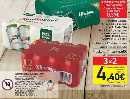 Oferta de Cerveza MAHOU Clásica, SAN MIGUEL Especial o ALHAMBRA Tradicional por 6,6€