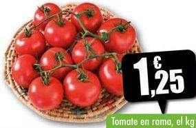 Oferta de Tomate en rama, el kg por 1,25€