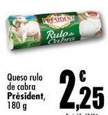 Oferta de Queso rulo de cabra President, 180g por 2,25€