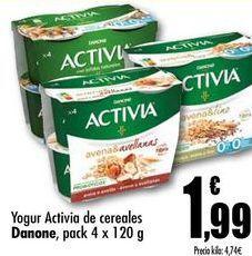 Oferta de Yogur Activia de cereales Danone, pack 4x120g por 1,99€