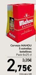 Oferta de Cerveza MAHOU 5 estrellas botellines  por 2,75€