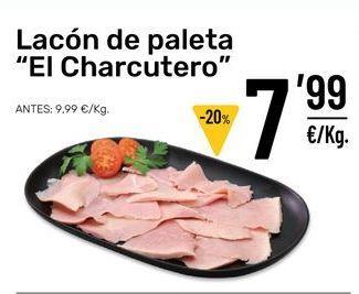 """Oferta de Lacón de paleta """" El Charcutero"""" por 7,99€"""