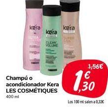 Oferta de Champú o acondicionador Kera LES COSMÉTIQUES por 1,3€