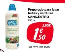 Oferta de Preparado para lavar frutas y verduras SANICENTRO por 1,5€