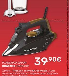 Oferta de Plancha de vapor Rowenta por 39,99€