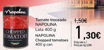 Oferta de Tomate troceado NAPOLINA por 1,3€