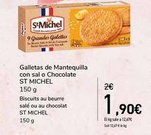 Oferta de Galletas de Mantequilla con sal o Chocolate ST MICHEL por 1,9€