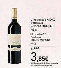 Oferta de Vino rosado A.O.C. Bordeaux GRAND MOMENT por 3,85€