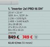 Oferta de Aire acondicionado 2x1 PRO-16DH por 749€