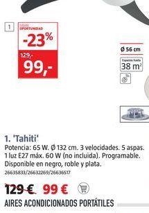Oferta de Ventiladores TAHITI por 99€