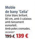 Oferta de Muebles de baño Celia  por 139€