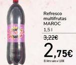Oferta de Refresco multifrutas MAROC  por 2,75€