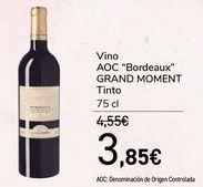 Oferta de Vino AOC ''Bordeaux'' GRAND MOMENT Tinto  por 3,85€