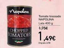 Oferta de Tomate troceado NAPOLINA por 1,49€