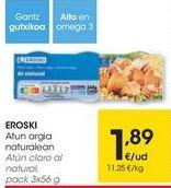 Oferta de EROSKI Atún claro al natural  por 1,89€