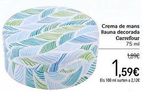 Oferta de Crema de manos lata decorada Carrefour por 1,59€
