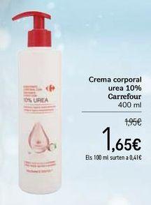 Oferta de Crema corporal urea 10% Carrefour por 1,65€