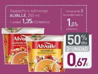 Oferta de Gazpacho o salmorejo ALVALLE por 1,35€