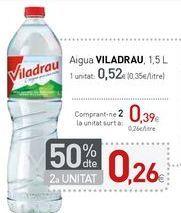Oferta de Aigua VILADRAU  por 0,52€
