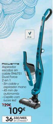 Oferta de Aspirador escoba sin cable RH6751 Dual Force por 109€