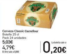 Oferta de Cerveza Classic Carrefour  por 4,79€