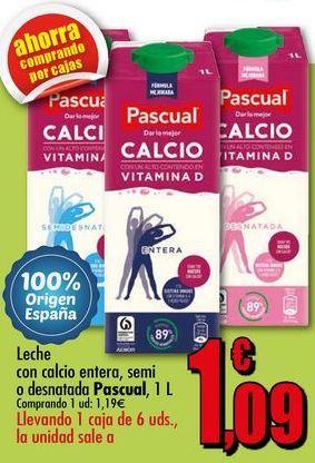 Oferta de Leche con calcio entera, semi o desnatada Pascual, 1 L por 1,19€