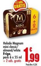 Oferta de Helado Magnum mini classic/ almond/ white Frigo, pack 6x55ml por 1,99€