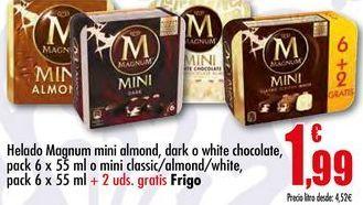Oferta de Helado Magnum mini almond, dark o white chocolate, pack 6x55ml o mini classic/ almond/ white, pack 6x55ml Frigo por 1,99€