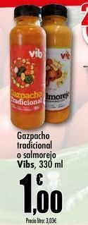 Oferta de Gazpacho tradicional o salmorejo Vibs, 330ml por 1€