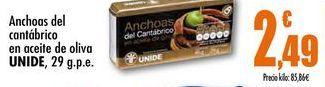 Oferta de Anchoas del cantabrico en aceite de oliva UNIDE, 29 g.p.e. por 2,49€