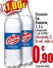 Oferta de Gaseosa La Casera, 1,5L por 0,99€