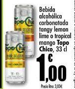 Oferta de Bebida alcoholica carbonatada tangy lemon lime o tropical mango Topo Chico, 33cl por 1€