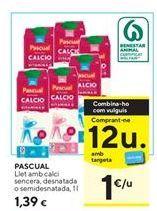 Oferta de Leche con calcio Pascual por 1,39€