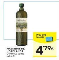 Oferta de Aceite de oliva virgen extra Hojiblanca por 4,79€