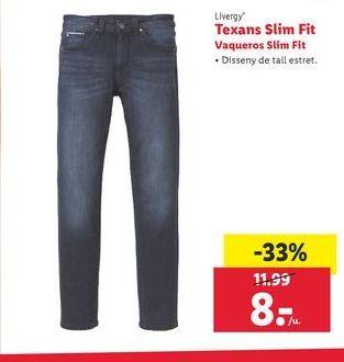 Oferta de Tecans Slim Fit Livergy por 8€