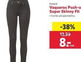 Oferta de Vaqueros Push-Up Super Skinny Fit por 8€