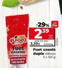 Oferta de Fuet casero duplo ElPozo 2 x 150 g por 2,39€