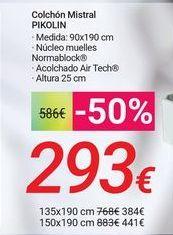 Oferta de Colchón Mistral PIKOLIN por 293€