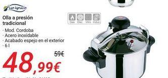Oferta de SAN IGNACIO Olla a presión tradicional por 48,99€