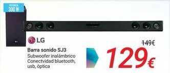 Oferta de LG Barra de sonido SJ3 por 129€