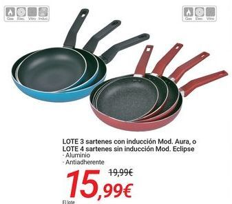 Oferta de LOTE 3 sartenes con inducción Mod. Aura o LOTE 4 sartenes sin inducción Mod. Eclipse por 15,99€