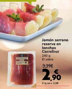 Oferta de Jamón serrano reserva en lonchas Carrefour por 2,9€