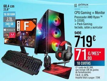 Oferta de CPU Gaming + Monitor por 719€