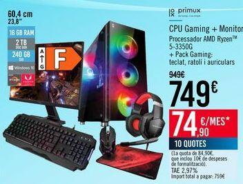 Oferta de CPU Gaming + Monitor por 749€